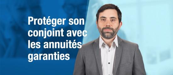 proteger-son-conjoint-grace-aux-annuites-garanties